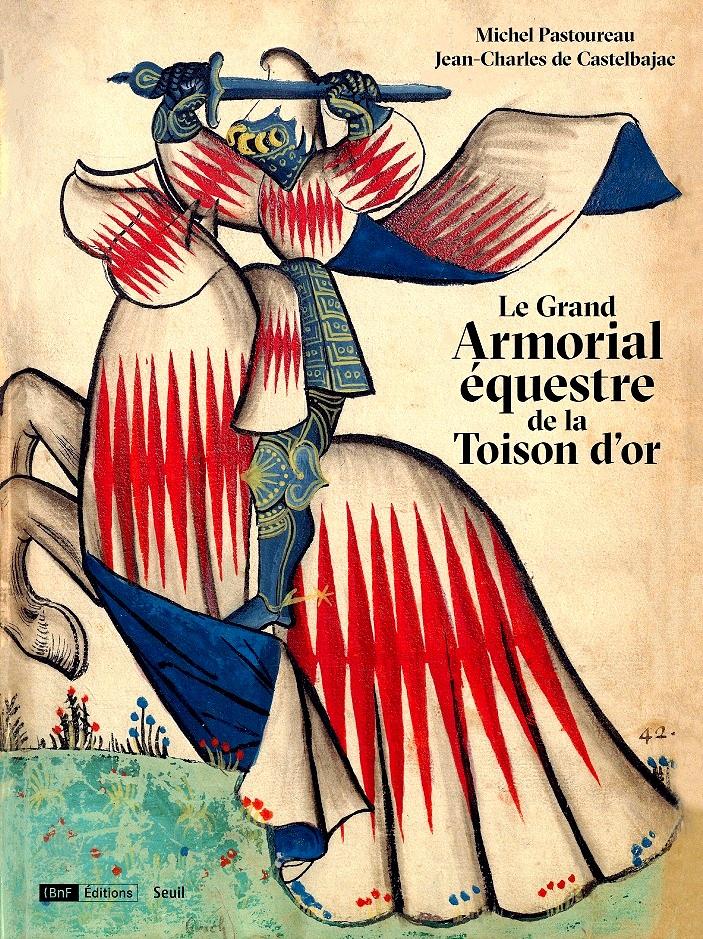 Le Grand Armorial équestre de la Toison d'or